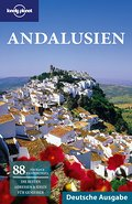 Lonely Planet Reiseführer Andalusien (German Guides) - Anthony Ham