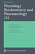 Reviews of Physiology Biochemistry and Pharmacology - F. Sachs