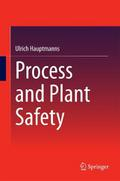 Process and Plant Safety - Ulrich Hauptmanns