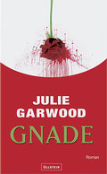 Gnade - Julie Garwood
