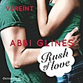 Rush of Love - Vereint - Abbi Glines