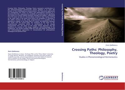 Crossing Paths: Philosophy, Theology, Poetry - Dorin Stefanescu