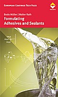 Formulating Adhesives and Sealants - Bodo Müller