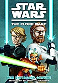 Star Wars: The Clone Wars (Comic zur TV-Serie) Bd. 01 - Henry Gilroy