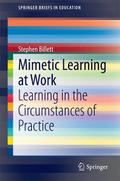 Mimetic learning and work - Stephen Billett