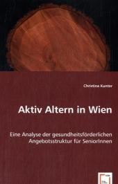 Aktiv Altern in Wien - Christina Kunter