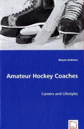 Amateur Hockey Coaches - Wayne Andrews