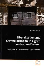 Liberalization and Democratization in Egypt, Jordan,and Yemen - Abdullah Al-faqih