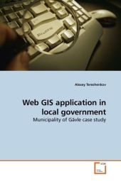 Web GIS application in local government - Alexey Tereshenkov