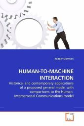 HUMAN-TO-MACHINE INTERACTION - Rodger Morrison