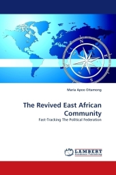 The Revived East African Community - Maria Apoo Oitamong