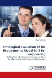 Ontological Evaluation of the Requirements Model in IS Re-engineering - Raul Valverde