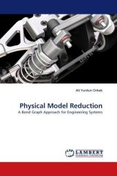 Physical Model Reduction - Ali Yurdun Orbak