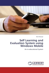 Self Learning and Evaluation System using Windows Mobile - Kirti Panwar