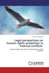 Legal perspectives on human rights protection in internal conflicts - T.V.G.N.S. Sudhakar