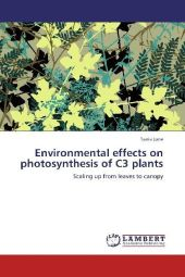 Environmental effects on photosynthesis of C3 plants - Tania June