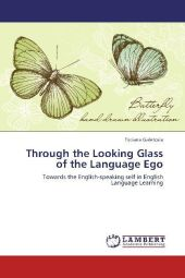 Through the Looking Glass of the Language Ego