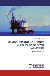Oil and Natural Gas Fields: A Study of Selected Countries - Hedayat Omidvar