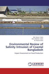Environmental Review of Salinity Intrusion of Coastal Bangladesh - Md. Nazrul Islam