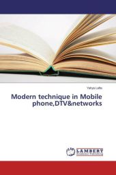 Modern technique in Mobile phone,DTV&networks - Yahya Lafta
