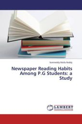 Newspaper Reading Habits Among P.G Students: a Study - Somireddy Malla Reddy