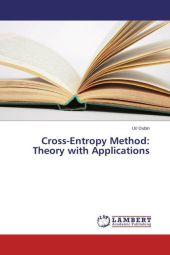 Cross-Entropy Method: Theory with Applications - Uri Dubin