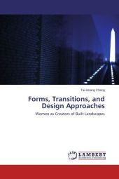 Forms, Transitions, and Design Approaches - Tai-Hsiang Cheng