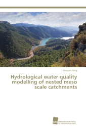 Hydrological water quality modelling of nested meso scale catchments - Sanyuan Jiang