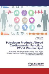 Petroleum Products Altered Cardiovascular Function, PCV & Plasma Lipid