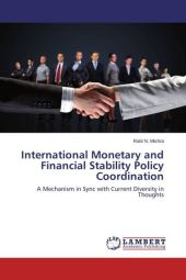 International Monetary and Financial Stability Policy Coordination - Rabi N. Mishra