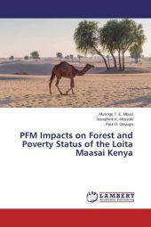 PFM Impacts on Forest and Poverty Status of the Loita Maasai Kenya
