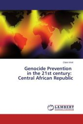 Genocide Prevention in the 21st century: Central African Republic