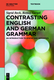 Contrasting English and German Grammar - Sigrid Beck