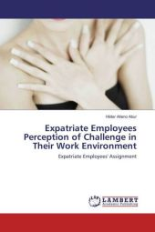 Expatriate Employees Perception of Challenge in Their Work Environment