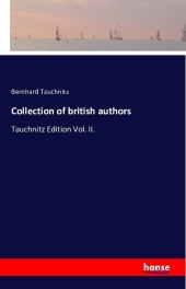 Collection of british authors - Bernhard Tauchnitz