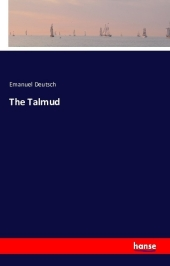 The Talmud - Emanuel Deutsch