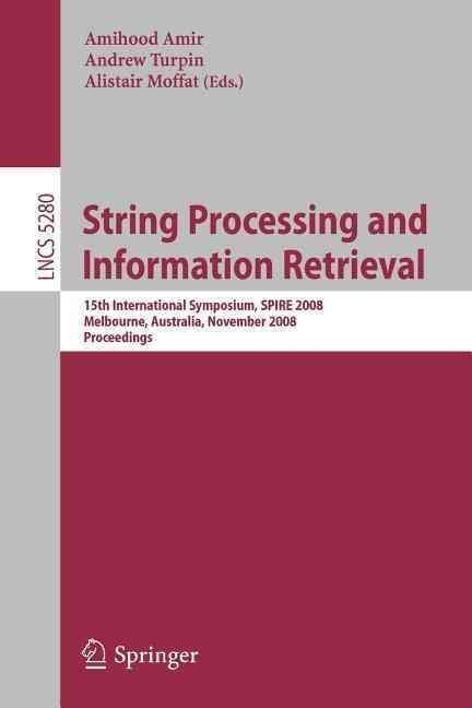 String Processing and Information Retrieval - Amihood Amir