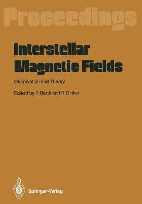 Interstellar Magnetic Fields - Rainer Beck