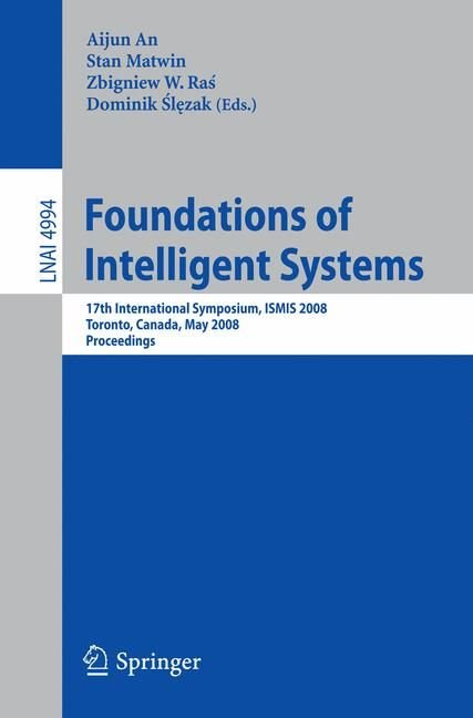 Foundations of Intelligent Systems - Aijun An