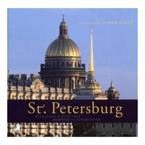 St. Petersburgh. Con 4 Cd audio - Galli Max