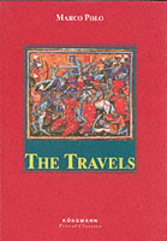 Travels (Konemann Classics) - Marco Polo