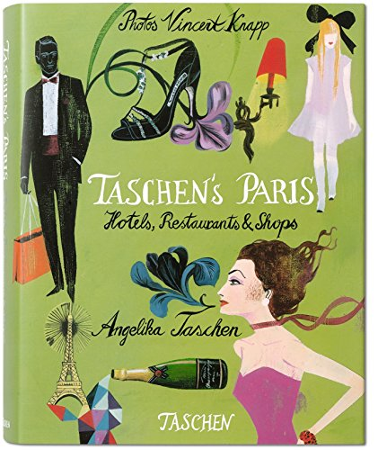 TASCHEN's Paris (German, English and French Edition) - Angelika Taschen; Vincent Knapp