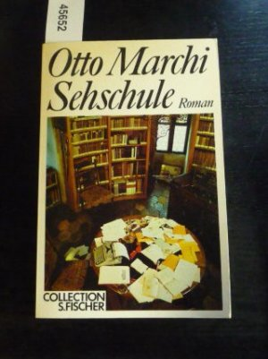 Sehschule [Collection] - Marchi, Otto