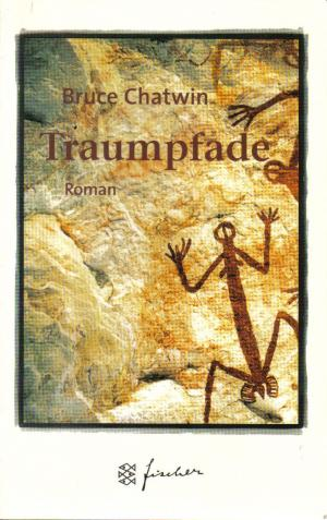 Traumpfade. Jubiläums - Edition. - Chatwin, Bruce