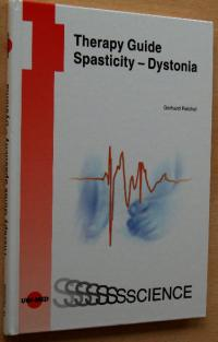 Therapy Guide Spasticity - Dystonia - Reichel, Gerhard