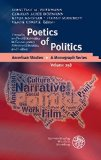 Poetics of Politics. Textuality and Social Relevance in Contemporary American Literature and Culture - Reihe: American Studies - A Monograph Series, Bd. 258 - Herrmann, Sebastian M. (Hg.) Hofmann, Carolin Alice (Hg.) Kanzler, Katja (Hg.)