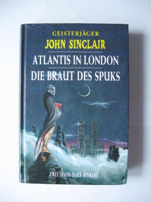 John Sinclair - Atlantis in London / Die Braut des Spuks - Dark, Jason