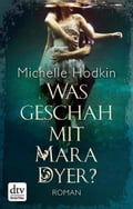 Was geschah mit Mara Dyer? - Bettina Münch, Michelle Hodkin