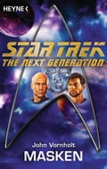 Star Trek - The Next Generation: Masken - Andreas Brandhorst, John Vornholt