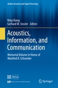 Acoustics, Information, and Communication - Gerhard M. Sessler, Ning Xiang